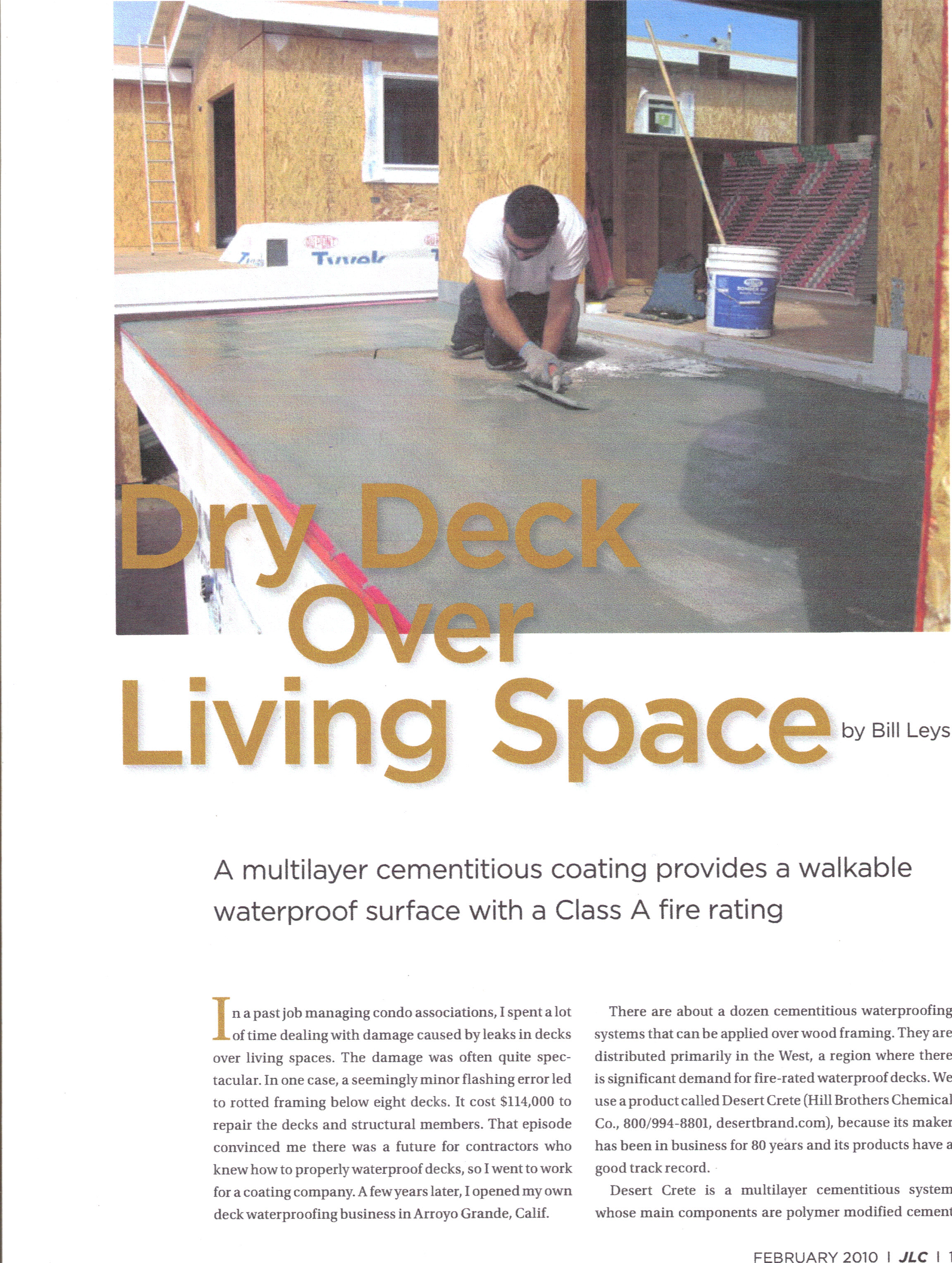 Superb Central Coast Waterproofing Was Featured In The Journal Of Light  Construction Magazine In February When An Article Entitled U201cDry Deck Over  Living Spaceu201d Was ...